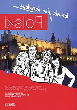 Polski, Krok Po Kroku: Level 1 : Coursebook for Learning Pol